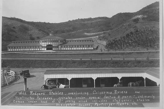 Will Rogers Stables, overlooking the California Riveria