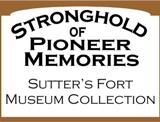 Sutter's Fort Museum Collections