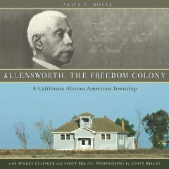 Allensworth Freedom Colony